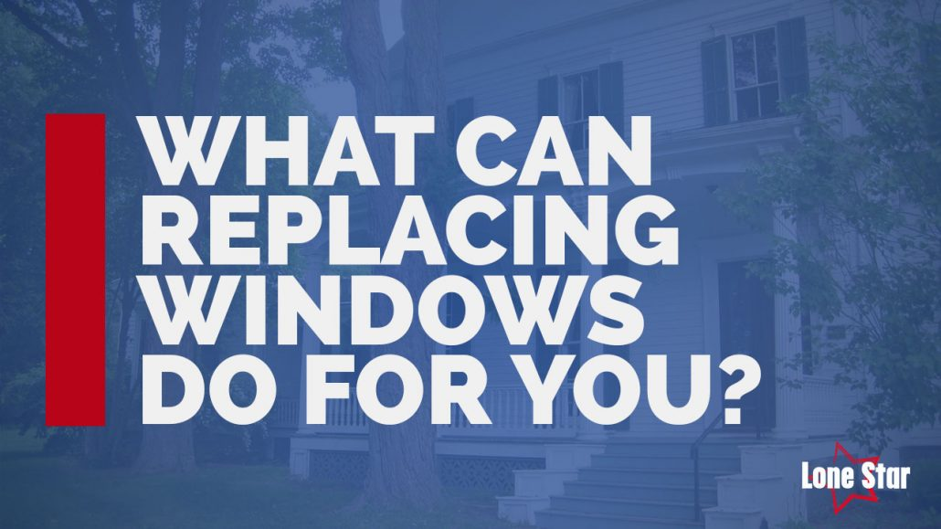 replacing windows